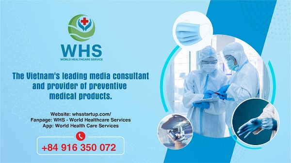 World Healthcare Services –WHS officially starts communication consultancy and trading of preventive medicine in Vietnam and abroad.